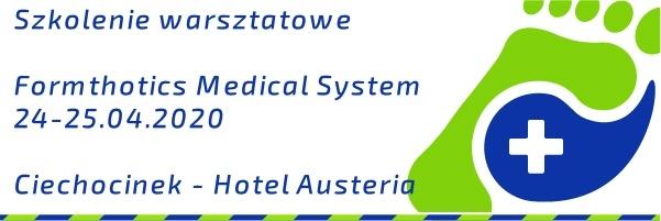 II SZKOLENIE - KWIECIEŃ 2020 - Formthotics  Medical System - Techniki dopasowania i korekcji indywidualnych wkładek termoplastycznych.